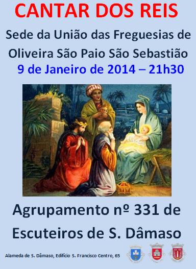 CANTAR DOS REIS 2014 - ESCUTEIROS S. DÂMASO